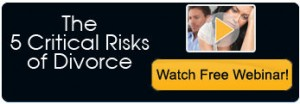 5 Critical Risks of Divorce Video