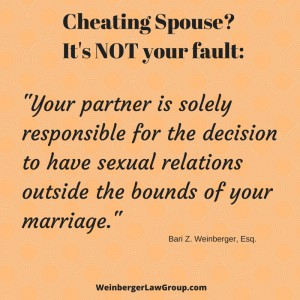 You are not responsible for your spouse's cheating